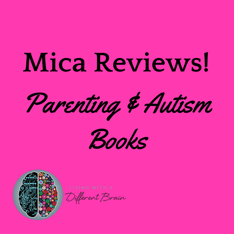Mica Different Brain Reviews Parenting Autism Books