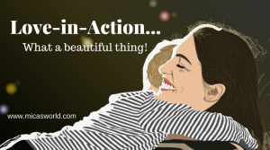 7 Easy Ways To Create Love-in-Action For Your Child